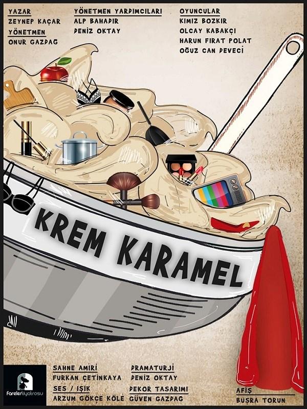Krem Karamel, Oyun afişi