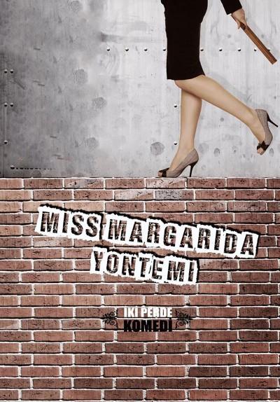 Miss Margarida Yöntemi, Oyun afişi